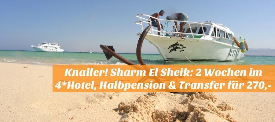 [REISEHUGO] Knaller! Sharm El Sheik: 2 Wochen mit Flug im 4-Sterne Hotel inkl. Halbpension & Transfer für 270,- €