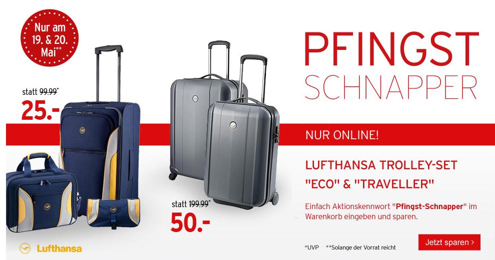 [KARSTADT PFINGST-SCHNAPPER] Zwei verschiedene Lufthansa Trolley-Sets für 25,- bzw. 50,- Euro!