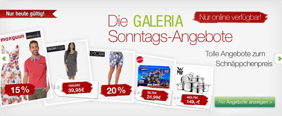 [GALERIA-KAUFHOF.DE] Die Galeria-Kaufhof Sonntagsangebote + Gutscheincode mit bis zu 15,- Euro Rabatt!