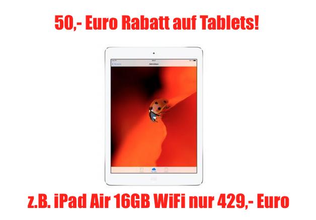 [NULLPROZENTSHOP.DE] Top! 50,- Euro Rabatt auf alle Tablets! Z.B. das neue Apple iPad Air 16GB WiFi für nur 429,- Euro inkl. Versand!