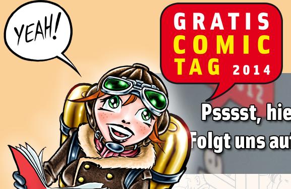 [GRATIS COMIC TAG] Am 10. Mai ist Gratis-Comic-Tag! Heute wieder kostenlose Comics in vielen Läden abstauben!