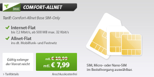 Base Comfort Allnet-Sim-Only Tarif für nur 7,99 Euro monatlich mit Allnet-Telefonflat und 500 MB  Datenflat!
