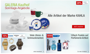 Die Galeria Kaufhof Sonntags-Angebote, wie immer kombinierbar mit dem 10% Newsletter Gutschein!