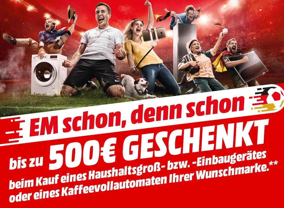 Mediamarkt! Bis zu 500,- Euro geschenkt beim Kauf eines Haushaltsgroß- bzw. Einbaugerätes oder eines Kaffeevollautomaten