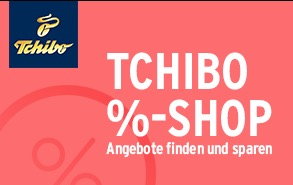 25% Rabatt mit 100,- MBW für den Tchibo Onlineshop – auch auf bereits reduzierte Artikel