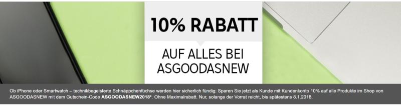 10% auf Asgoodasnew