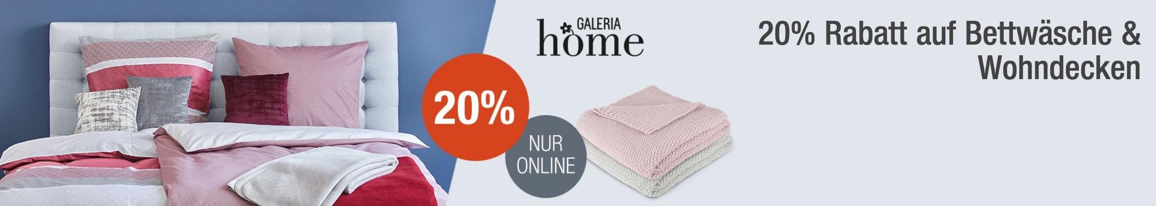 Galeria Kaufhof 20 Rabatt Auf Bettwäsche Wohndecken Der Marke