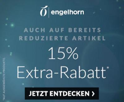 Nur noch heute: Flash Sale bei Engelhorn mit 15% Rabatt auf fast Alles
