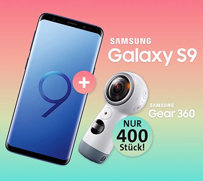 Samsung Galaxy S9 + Gear 360 für nur einmalig 69,- Euro + o2 Free M Tarif mit 10GB Daten für mtl. 34,99 Euro