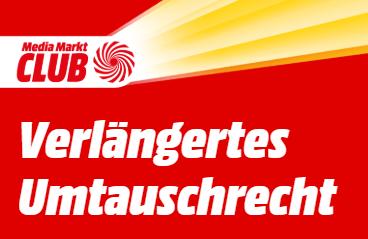 Verlängertes Umtauschrecht für MediaMarkt Club Mitglieder