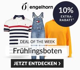 Engelhorn Mode Weekly Deal mit 10% auf Fruehlingsboten + 5,- Euro Newslettergutschein