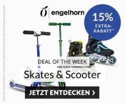 Weekly Deal Sport: 15% auf Skates & Scooter bei Engelhorn