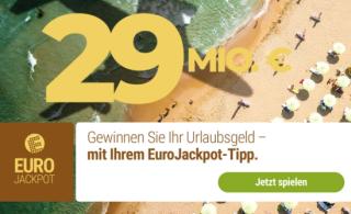 Heute 29 Mio. Euro im Eurojackpot: Als Neukunde 5 Felder für 99 Cent bei Tipp24 spielen