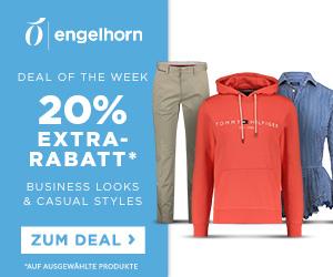 Engelhorn Fashion Weekly Deal mit 20% Rabatt auf Business Looks & Casual Styles