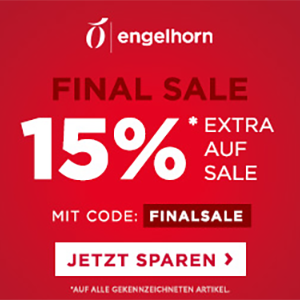 Final Sale bei Engelhorn mit satten 15% Extra-Rabatt auf bereits reduzierte Artikel