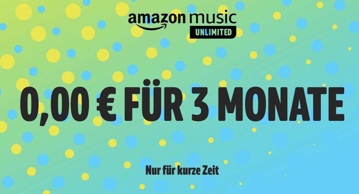 90 Tage Amazon Music kostenlos testen – jederzeit kündbar!