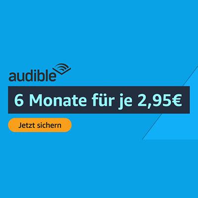 6 Monate Audible Hörbuchabo für nur 2,95€ monatlich (statt 9,95€) – für Amazon Prime Mitglieder!