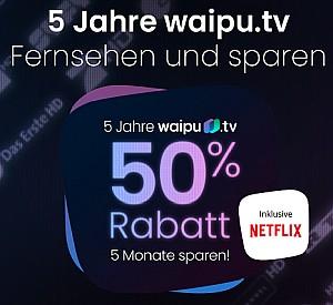 waipu.tv: 50% Rabatt über 5 Monate – z.B. waipu Perfect Plus inkl. Netflix Standard für 12,25€ mtl. (statt 24€)